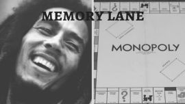 Bob Marley and Monopoly.