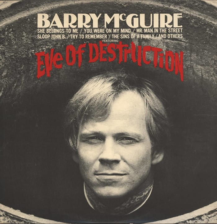 """Eve of Destruction,"" Barry McGuire (1965)"