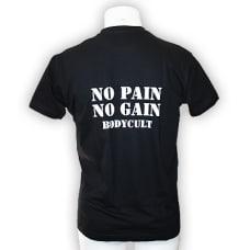 BC NO PAIN NO GAIN T Shirt
