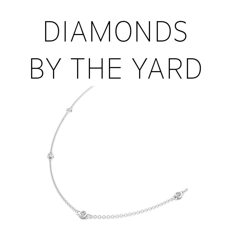 Diamonds by the Yard
