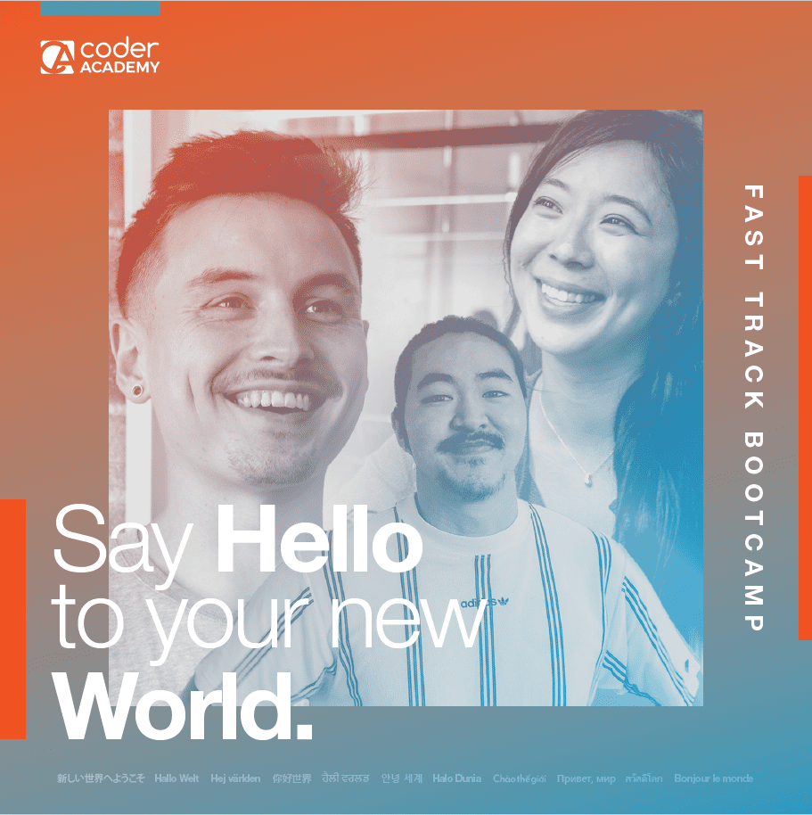 Say hello to your new world, Fast Track Bootcamp with inspired people in background