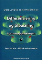 Differensiering og tilpasning i grunnopplæringen