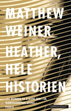 Heather, hele historien