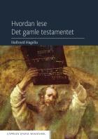 Hvordan lese Det gamle testamentet