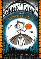 Anna Tann og det barbariske ballet
