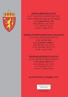 Skipsarbeidsloven ; Sjømannspensjonstrygdloven : (lov om pensjonstrygd for sjømenn) av 3. desember 1948 nr. 7 : med endringer, sist ved lov av 22. november 2019 nr. 72 (i kraft 1. januar 2020) ; Skipssikkerhetsloven (lov om skipssikkerhet) av 16. februar 2007 nr. 9 : med endringer, sist ved lov av 19. juni 2015 nr. 65 (i kraft 1. oktober 2015)