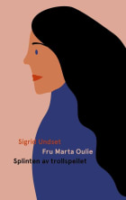 Fru Marta Oulie ; Splinten av trollspeilet