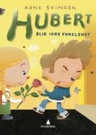 Hubert blir ikke forelsket