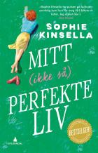 Mitt (ikke så) perfekte liv
