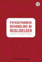 Psykodynamisk behandling av ruslidelser