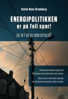 Energipolitikken er på feil spor!
