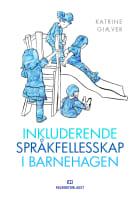 Inkluderende språkfellesskap i barnehagen