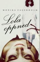 Lola oppned