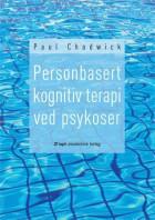 Personbasert kognitiv terapi ved psykoser