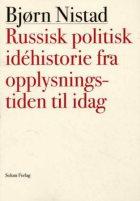 Russisk politisk idéhistorie fra opplysningstiden til i dag