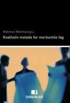 Kvalitativ metode for merkantile fag