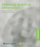 Etablering og drift av demensteam