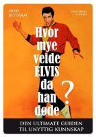 Hvor mye veide Elvis da han døde?