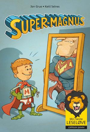 Super-Magnus