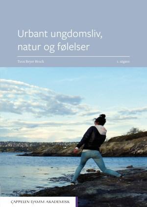 Urbant ungdomsliv, natur og følelser