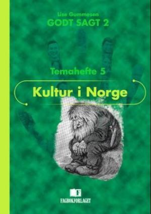 Godt sagt 2, Temahefte 5   Kultur i Norge