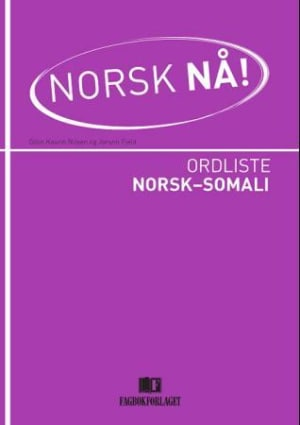 Norsk nå! Ordliste norsk-somali