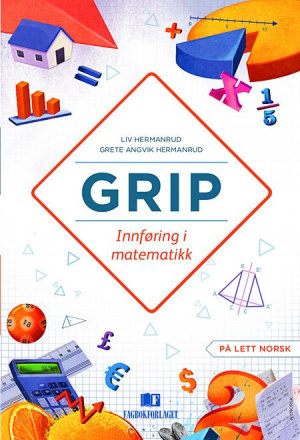 Grip Innføring i matematikk Grunnbok