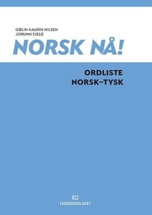 Norsk nå! Ordliste norsk-tysk (2016)