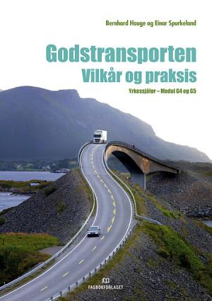 Godstransporten. Vilkår og praksis