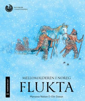 Mellomalderen i Noreg: Flukta, nivå 4