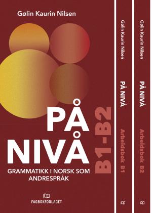 På nivå: grammatikkpakke B1-B2
