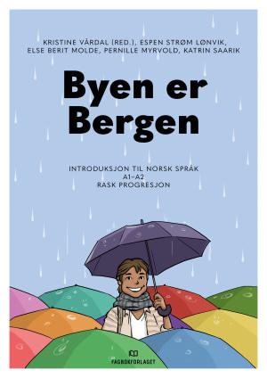 Byen er Bergen