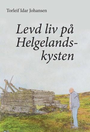 Levd liv på Helgelandskysten