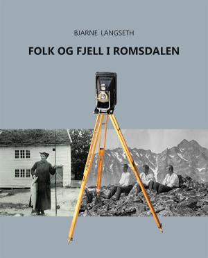 Folk og fjell i Romsdalen