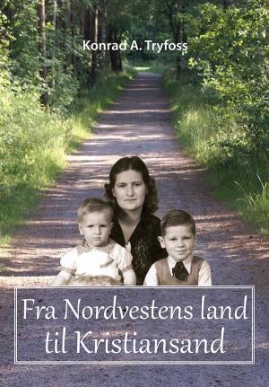 Fra Nordvestens land til Kristiansand