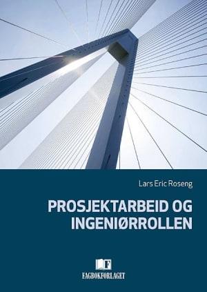 Prosjektarbeid og ingeniørrollen