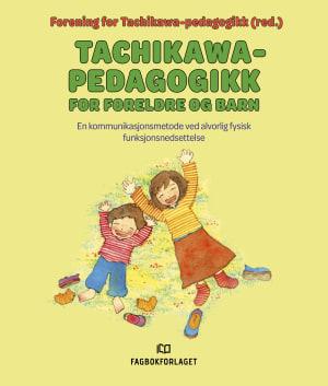 Tachikawa-pedagogikk for foreldre og barn