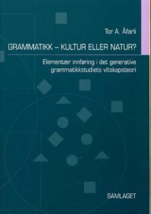 Grammatikk - kultur eller natur?