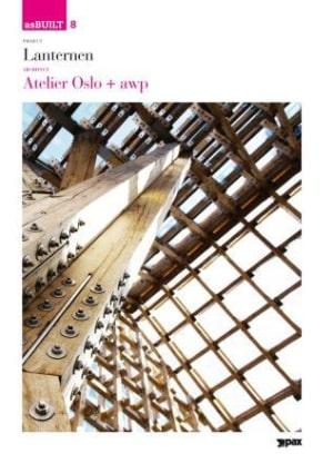 Project: Lanternen, architect: Atelier Oslo + awp