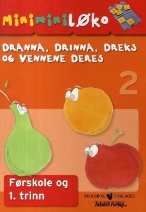 Dranna, Drinna, Dreks og vennene deres (Minimini-Løko)
