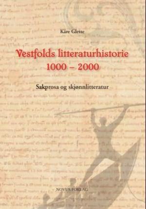 Vestfolds litteraturhistorie 1000 - 2000