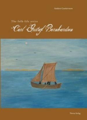 The folk-life artist Carl Gustaf Bernhardson
