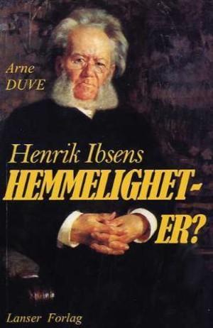 Henrik Ibsens hemmeligheter?