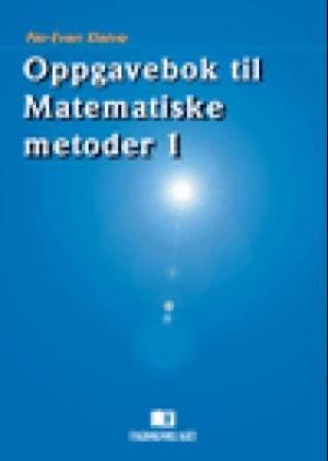 Oppgavebok til Matematiske metoder 1