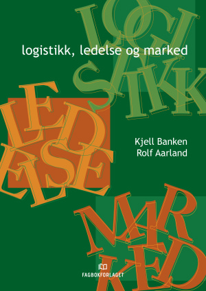 Logistikk, ledelse og marked