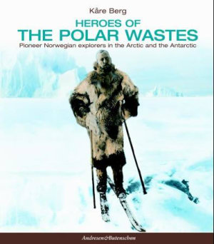 Heroes of the polar wastes