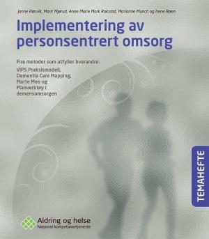 Implementering av personsentrert omsorg