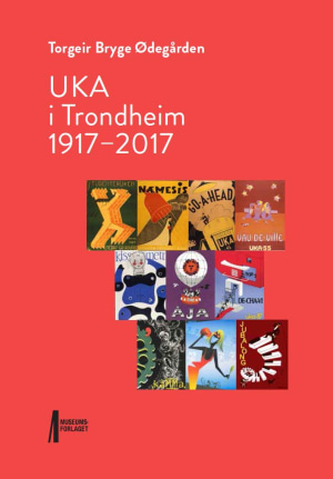 UKA i Trondheim 1917-2017