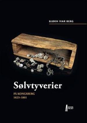 Sølvtyverier på Kongsberg 1623-1861