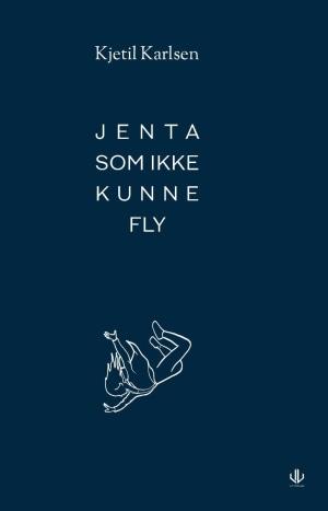 Jenta som ikke kunne fly